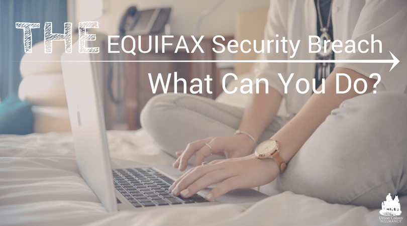 Equifax Security Breach What Can You Do